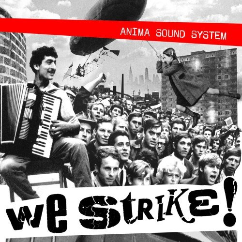 Anima Sound System: We Strike!