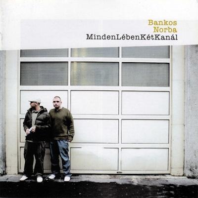 Bankos & Norba: Minden Lében Két Kanál
